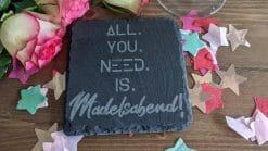 All You Need Is Mädelsabend - Untersetzer Schiefer