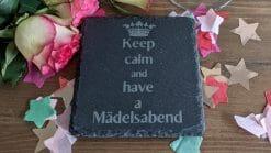 Keep Calm And Have A Mädelsabend - Untersetzer Schiefer