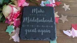 Make Mädelsabend Great Again - Untersetzer Schiefer
